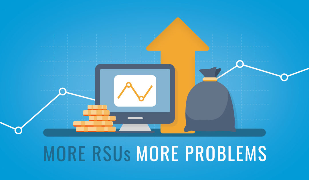 More RSUs More Problems
