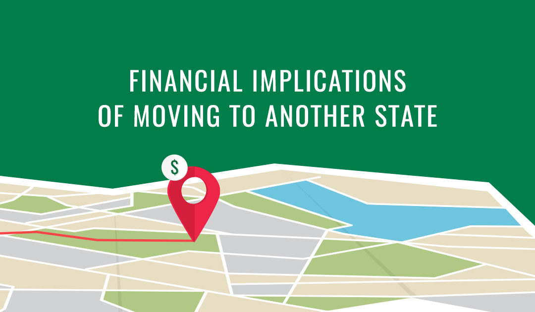 Financial Implications Of Moving To Another State